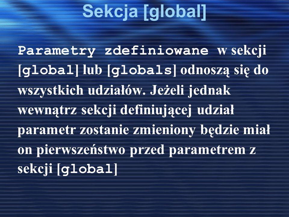 Sekcja [global] Parametry zdefiniowane w sekcji